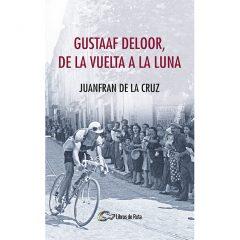 """Libro """"Gustaaf Deloor, de la Vuelta a la luna"""""""